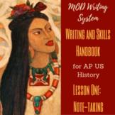 Lesson One--Note-taking from APUSH Writing/Skills Handbook