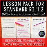 Lesson Pack for RI.4.2 (Main Idea and Writing Summaries)