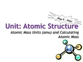 Lesson Plan: Atomic Structure: Atomic Mass Calculations - WU, Notes, HW, Answers