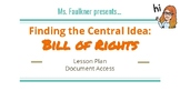 Lesson Plan - Bill of Rights: Finding the Central Idea - B