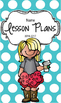 Lesson Plan Book & Planner {Blonde Hair: Blue Polka Dot}