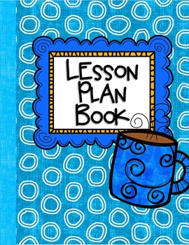 Lesson Plan Book Yearly, Monthly and Weekly Lesson Plans