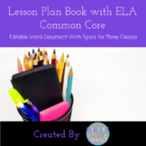 Lesson Plan Book with ELA Common Core and Psychology Standards