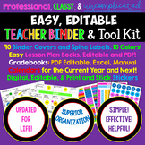 ★Editable, Professional, Classy, Easy TEACHER BINDER with Lifetime Updates!