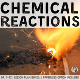 Lesson Plan Bundle: Chemical Reactions {Distance Learning}