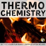Lesson Plan Bundle: Thermochemistry {Distance Learning}
