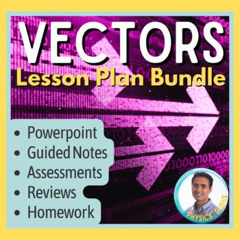 Lesson Plan Bundle: Vectors (Relative Velocity)