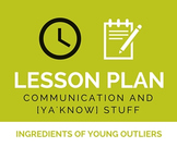 Lesson Plan: Communication Close Read