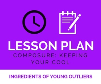 Lesson Plan: Composure Close Read