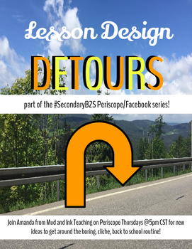 Lesson Design Detours:  Guided Notes for My August Periscope Show!