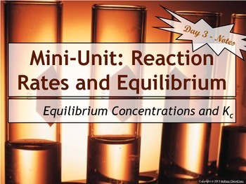 Lesson Plan: Equilibrium Constants and ICE Tables