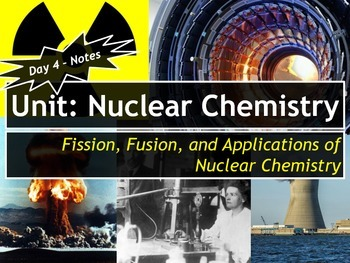 Lesson Plan: Fission, Fusion, and Applications of Nuclear Chemistry