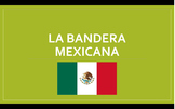 """Lesson Plan: """"La Bandera Mexicana"""" with PPT and Worksheet"""