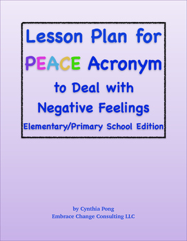 Lesson Plan - PEACE - Dealing with Negative Feelings - Elementary/Primary School