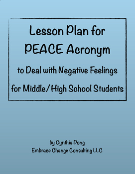 Lesson Plan - PEACE - Dealing with Negative Feelings - Middle/High School