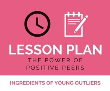 Lesson Plan: Positive Peers Close Read