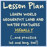 Lesson Plan - Teach Geographical Features Visually -- And