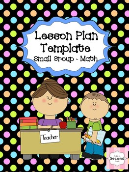 Lesson Plan Template - Math Small Group