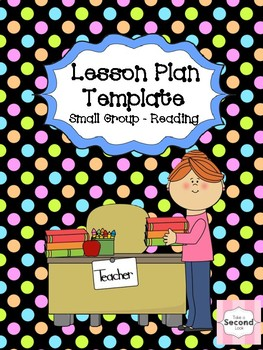 Lesson Plan Template - Reading Small Group