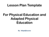Lesson Plan Template for Physical Education an Adapted Physical Educationd