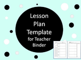 Single Lesson Plan Template for Happy Planner or Disc Planner or Teacher Binder