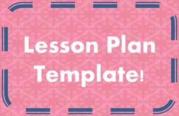 Lesson Plan Template~~Editable