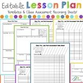 Lesson Plan Templates & Class Assessment Recording Sheets
