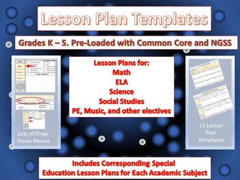 Lesson Plan Templates. Grades K-5. Drop-down Common Core and NGSS