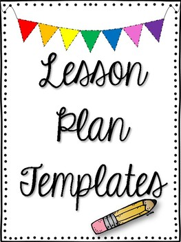 Lesson Plan Templates for All Subject Areas