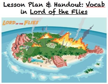 Lesson Plan and Handouts: Lord Of the Flies Vocabulary