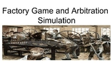 Lesson Plan and Materials for Factory Game and Arbitration