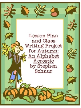 "Lesson Plan and Writing Project for ""Autumn: An Alphabet Acrostic"""
