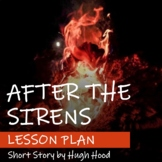 Lesson Plan for After the Sirens