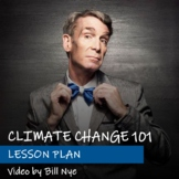 "Lesson Plan for ""Climate Change 101"" with Bill Nye"