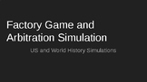 Power point  for Factory Game and Arbitration Simulation