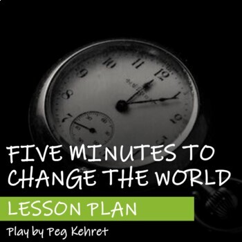 Lesson Plan for Five Minutes to Change the World