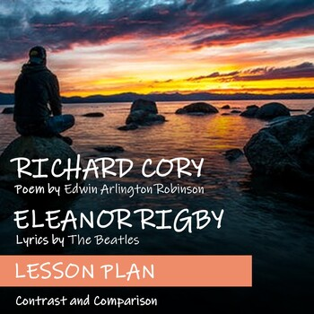 RICHARD CORY and ELEANOR RIGBY - Lesson Plan