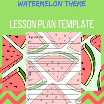 Lesson Plan template- Watermelon theme
