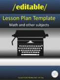 {EDITABLE} Free Lesson Plan template / Math