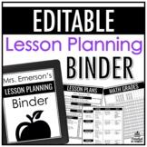Lesson Planning Binder | EDITABLE