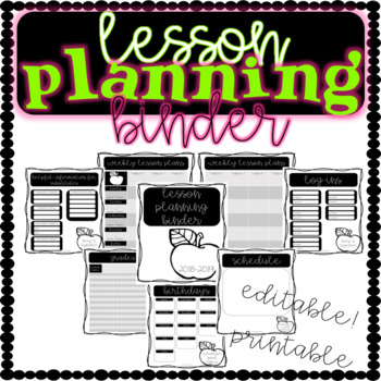 Lesson Plan Binder - FULLY EDITABLE with FREE UPDATES EVERY YEAR!