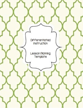 Lesson Planning Differentiated Instruction Template And Guide