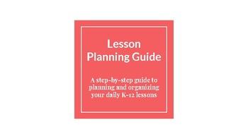 Lesson Planning Guide for K-12 Teachers