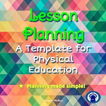 Lesson Planning Template for Physical Education Classes