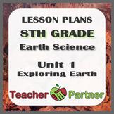 Lesson Plans: 8th Grade Earth Science Unit 1 Exploring Earth