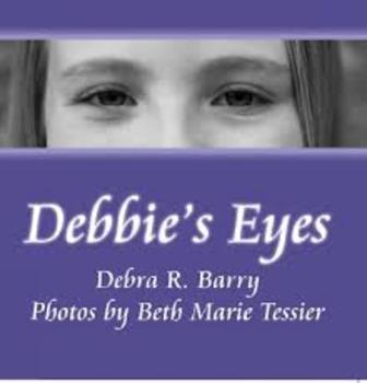 Lesson Plans:  Debbie's Eyes