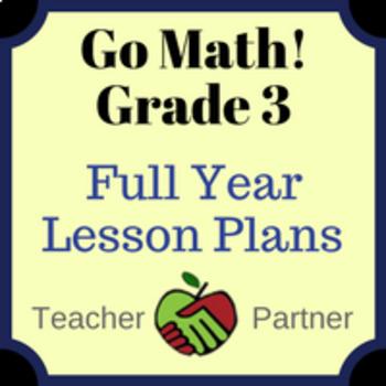 Lesson Plans: Go Math Grade 3 Full Year