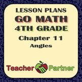Lesson Plans: Go Math Grade 4 Chapter 11 - Angles
