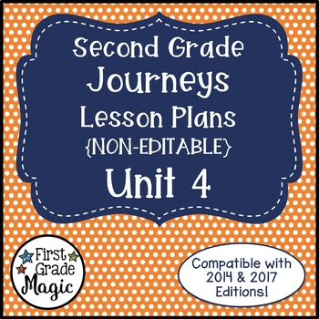 Journeys Lesson Plans 2nd Grade Unit 4
