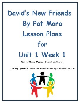 Treasures Lesson Plans for Unit 1 Week 1 for David's New Friends